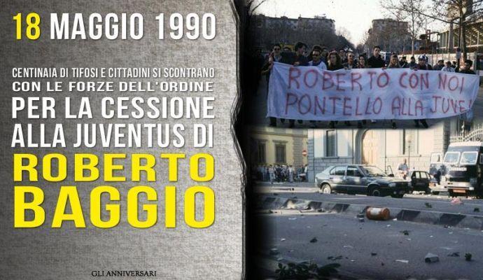 18 maggio 1990: Baggio dalla Fiorentina alla Juve, quando le città si ribellavano per una cessione