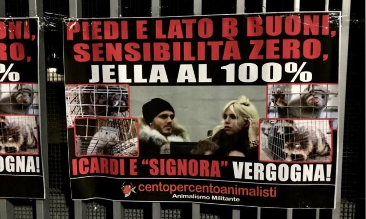Gli animalisti contro Icardi e Wanda: 'Vergognatevi'. Manifesti al Meazza
