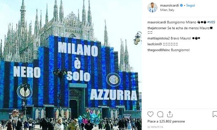 Inter, Icardi rompe il silenzio sui social: 'Milano è solo nerazzurra' FOTO
