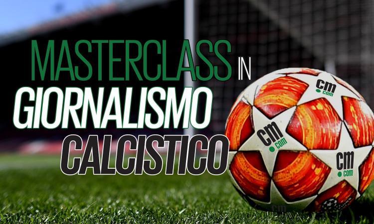 Masterclass in giornalismo calcistico: e collabori con calciomercato.com!