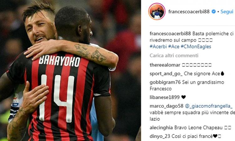 Milan-Lazio, Acerbi: 'Basta polemiche, ci rivedremo in campo'. Bakayoko lo chiama: 'Ti rispetto'