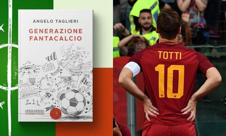 Totti e Buffon, tedesca e Mondiale, asta e amicizia: 'Generazione fantacalcio', il libro della nostra passione