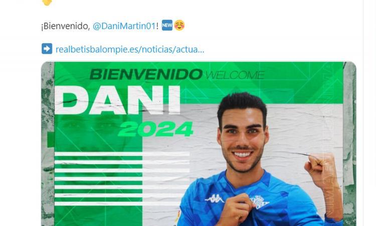 Betis Siviglia, UFFICIALE: ecco Dani Martin, è il ...