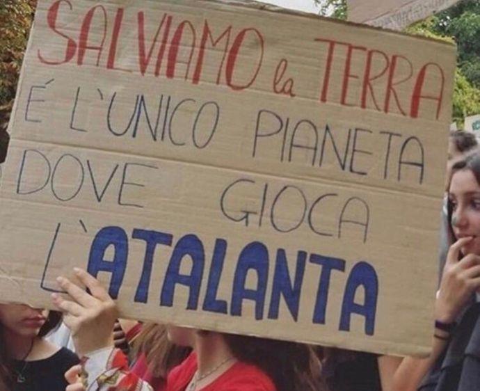 """""""Salviamo la Terra! È l'unico pianeta dove gioca l'Atalanta"""""""