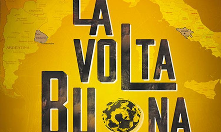 'La volta buona' porta il #calcio al cinema. Non solo Ronaldo e Ibra, ma sogni, mercato e malaffari del pallone