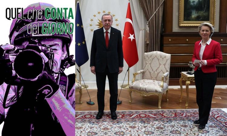 Erdogan, il maschio turco che non rispetta la donna e umilia Von der Leyen: che orrore!